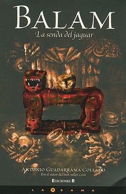 Balam: La Senda del Jaguar 9786074800395
