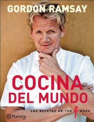 Cocina del Mundo: Las Recetas de The Word 9786070704291