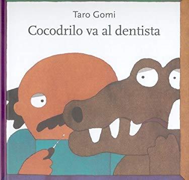 Cocodrilo Va al Dentista 9786071601421