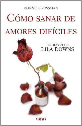 Como Sanar de Amores Dificiles 9786074801743