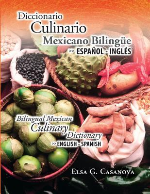 Diccionario Culinario Mexicano Bilinge 9786079536220