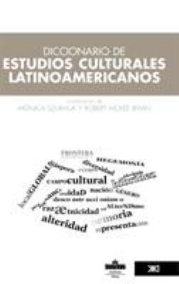 Diccionario de Estudios Culturales Latinoamericanos 9786070300608