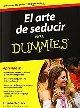 El Arte de Seducir Para Dummies 9786070712142