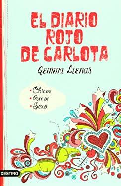 El Diario Rojo de Carlota 9786070706042