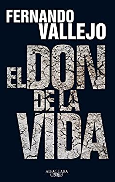 El Don de la Vida = The Gift of Life 9786071104397