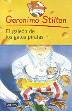 El Galeon de los Gatos Piratas = The Galleon of the Pirates Cats 9786070703584