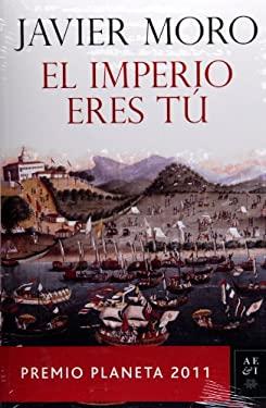 El Imperio Eres Tu 9786070709876