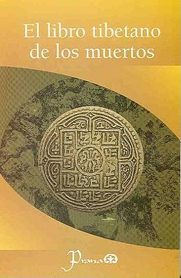 El Libro Tibetano de los Muertos 9786074570199