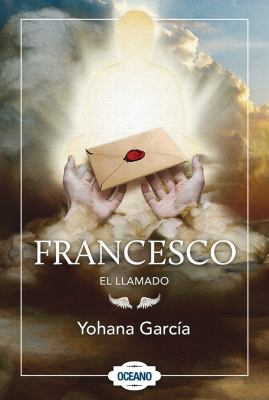 El Llamado Francesco 9786074005790