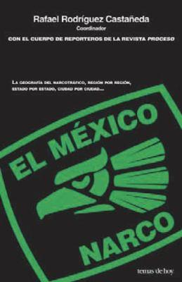 El Mexico Narco 9786070703126