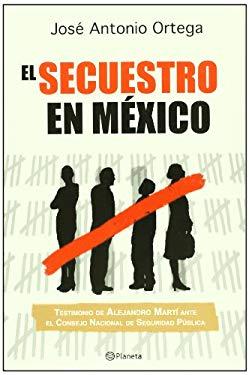 El Secuestro en Mexico 9786077000389