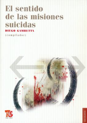 El Sentido de las Misiones Suicidas 9786071600110