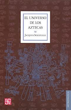 El Universo de Los Aztecas