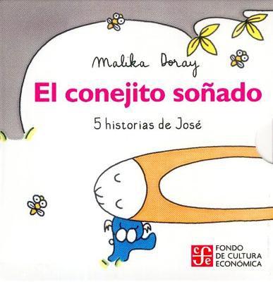 El Conejito Sonado: 5 Historias de Jose 9786071605191