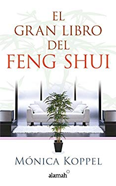 El Gran Libro del Feng Shui (the Definitive Book of Feng Shui) 9786071110619