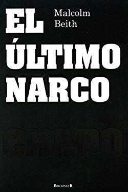 El Ultimo Narco 9786074801361