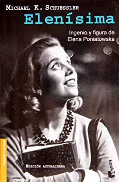 Elenisima: Ingenio y Figura de Elena Poniatowska 9786077000877