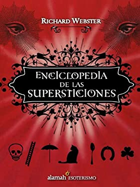 Enciclopedia de las Supersticiones 9786071101273