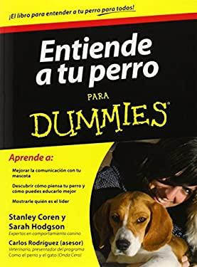 Entiende Tu Perro Para Dummies 9786070707513