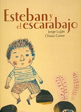 Esteban y El Escarabajo 9786071606105