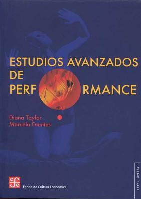 Estudios Avanzados de Performance 9786071606310