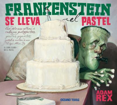 Frankenstein se llava el pastel (Spanish Edition) 9786074006100