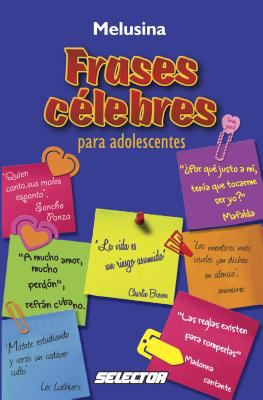 Frases celebres para adolescentes (Spanish Edition)