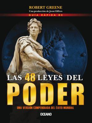 Guia Rapida de Las 48 Leyes del Poder (Segunda Edicion, Tapa Blanda) 9786074004304