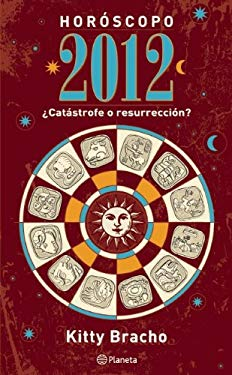 Horoscopo: Catastrofe O Resurreccion? = Horoscope 9786070708954