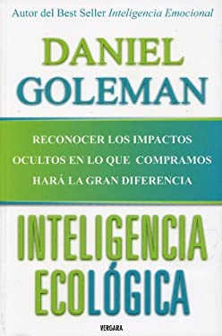 Inteligencia Ecologica = Ecological Intelligence 9786074800326