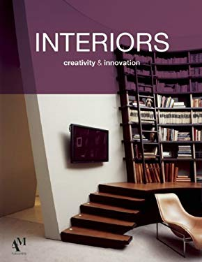 Interiors: Creativity and Innovation 9786074370270
