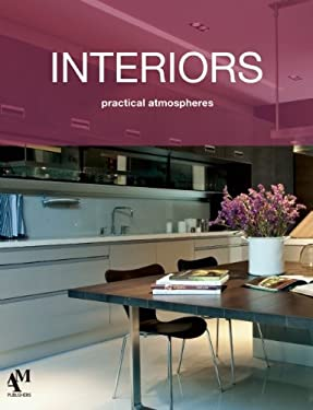 Interiors: Practical Atmospheres 9786074371697