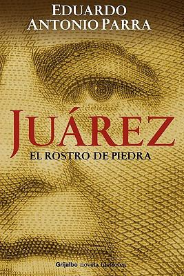 Jurez, El Rostro de Piedra 9786074291278