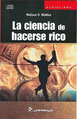 La Ciencia de Hacerse Rico 9786074570229