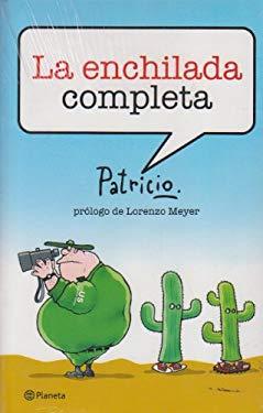 La Enchilada Completa/ The Whole Enchilada