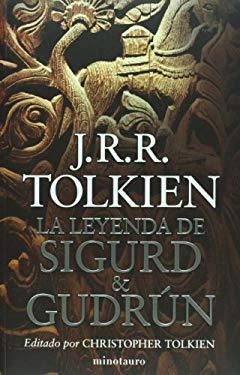 La Leyenda de Sigurd y Gudrun = The Legend of Sigurd and Gudrun 9786070702570