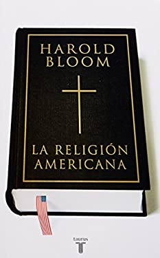 La Religion Americana = The American Religion 9786071101433