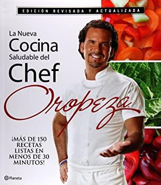 La Nueva Cocina Saludable del Chef Oropeza 9786070706950