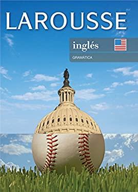 Larousse Ingles Gramatica 9786074000856