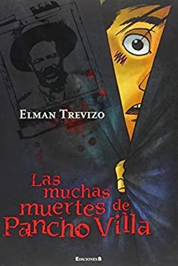 Las Muchas Muertes de Pancho Villa 9786074800821
