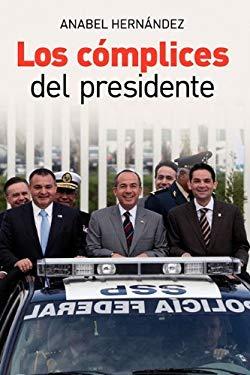 Los Cmplices del Presidente 9786074290677