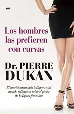 Los Hombres Las Prefieren Con Curvas 9786070711138