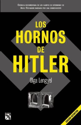 Los Hornos de Hitler = Hitler's Ovens 9786070705557