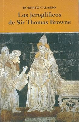 Los Jeroglificos de Sir Thomas Browne 9786071604347