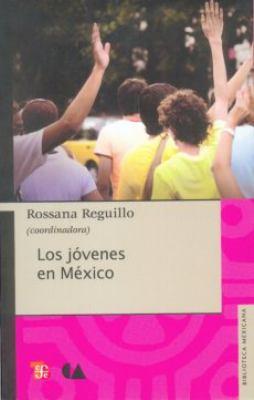 Los Jovenes En Mexico 9786074553628