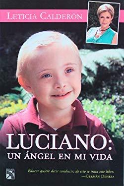 Luciano, Un Angel En Mi Vida 9786070702938