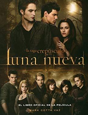 Luna Nueva: El Libro Oficial de la Pelicula 9786071103499