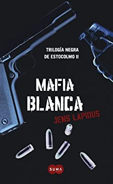 Mafia Blanca = White Mafia 9786071105899