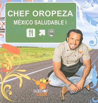 Mexico Saludable I 9786074800227