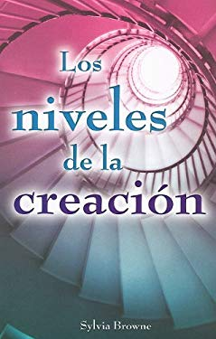 Los Niveles de la Creacion = Exploring the Levels of Creation 9786074152142